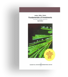 Fundamentals of Investments-Valuation and Management-Eight Edition